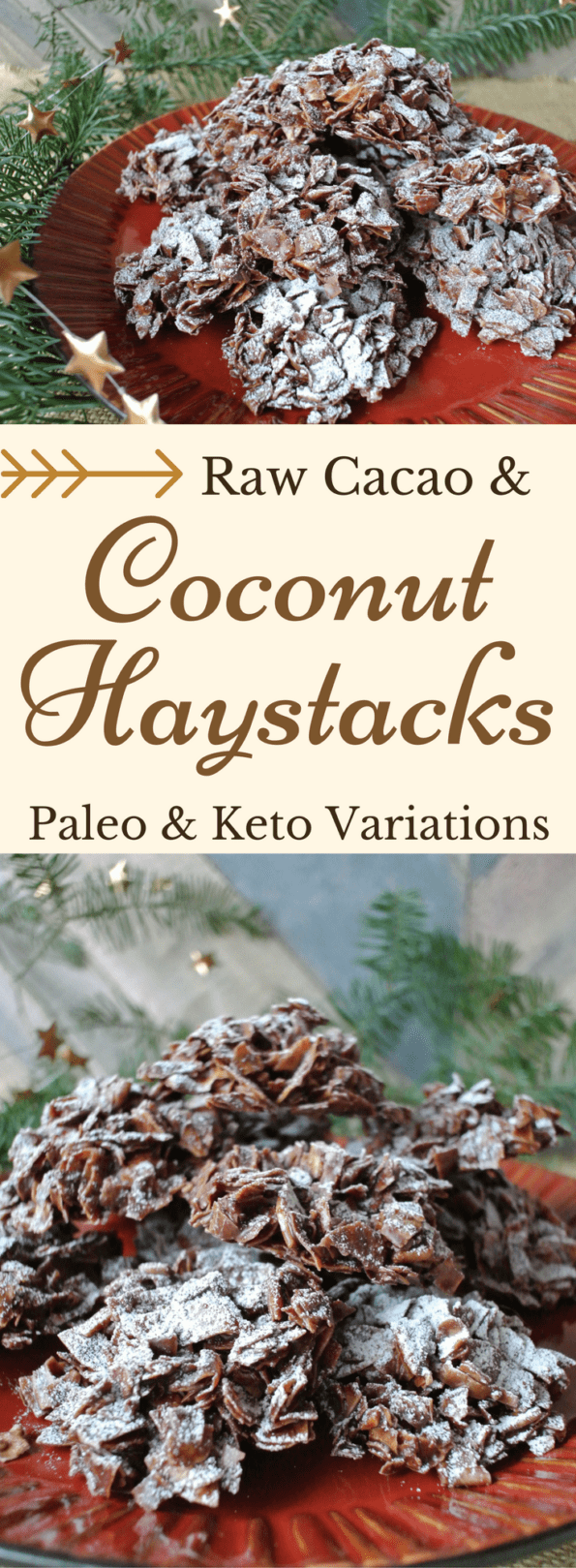 A collage of raw cacao and coconut haystacks with text overlay.