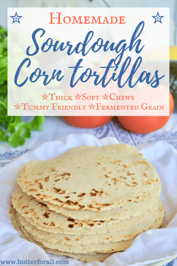 Thick, soft chewy tortillas made with sourdough discard and corn masa.