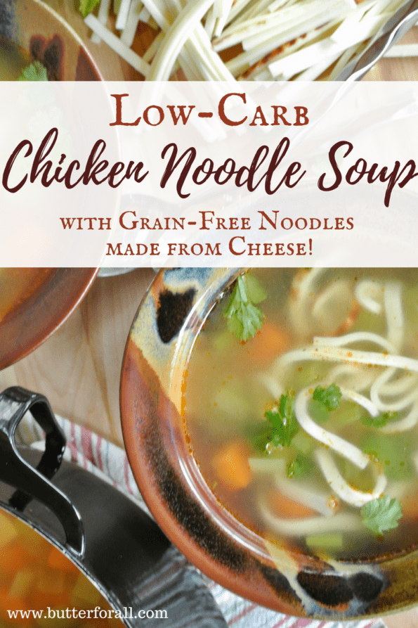 A bowl of grain-free chicken noodle soup with text overlay.