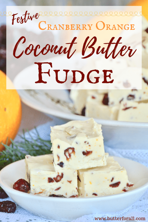 This delicious fudge makes a great treat for the holiday season. It is Studded with tangy dried cranberries, spicy orange zest and sweetened with raw honey.