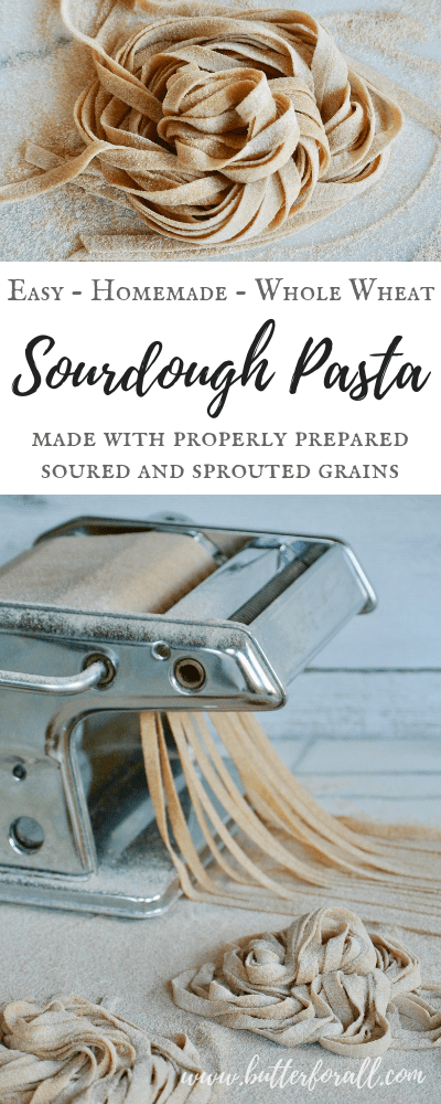 This Whole Wheat Sourdough Pasta is made with properly prepared grains for a nourishing homemade meal.