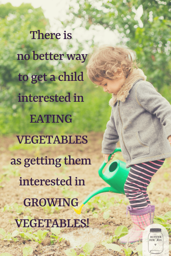 The benefits of gardening with children! #healthykids #realfood #reallife #farm #garden #meme #kids #health #butterforall