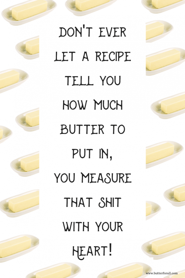 The truth about butter! #butterforall #realfoodie #Realfood #goodeats #meme #butter