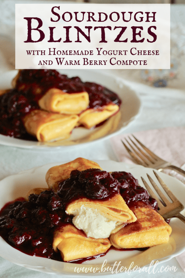 A plate of sourdough blintzes filled with homemade honey-sweetened yogurt cheese with text overlay.