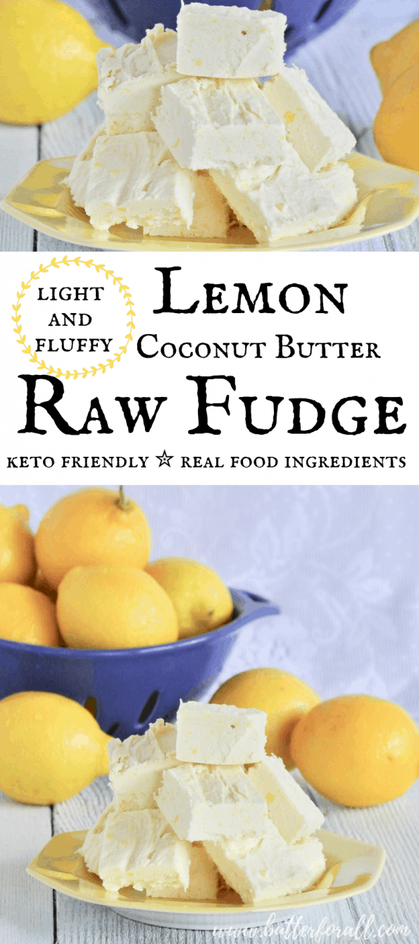 This light and fluffy coconut butter fudge is made with four raw real food ingredients. If you love lemon this is the raw fudge for you! #realfood #healthyfat #lchf #keto #pastured #raw #dessert #fatbomb