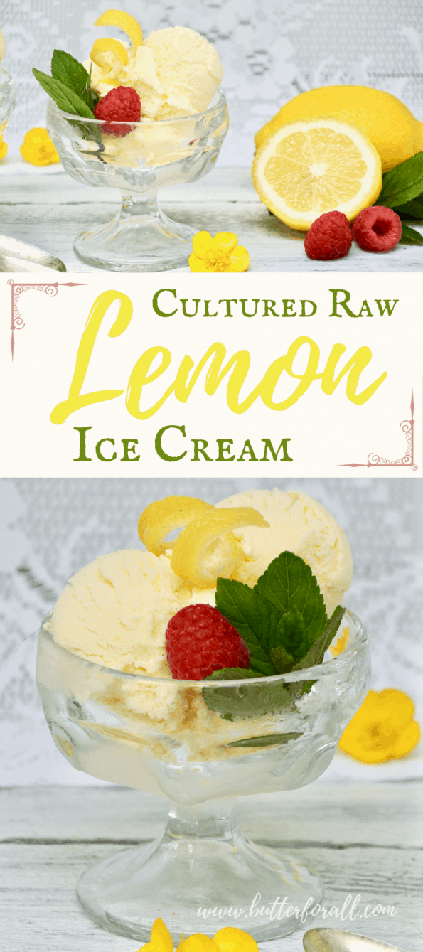 A collage showing bowls of cultured raw lemon ice cream with text overlay.