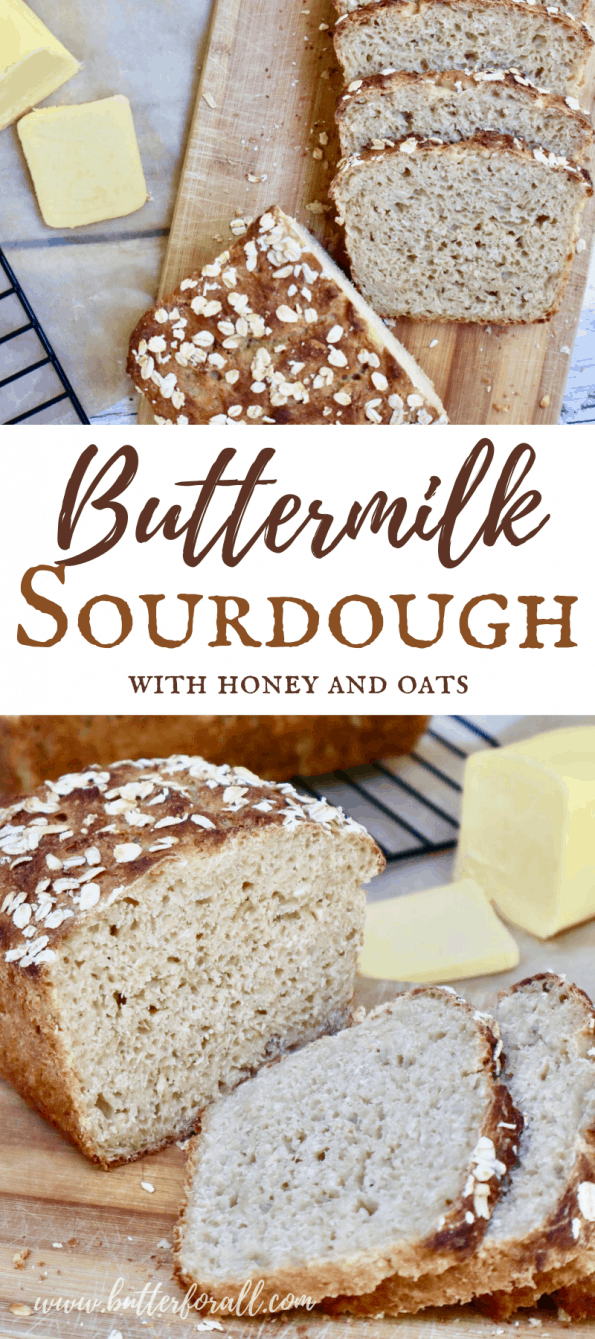 Pinterest image showing slices of Buttermilk Sourdough with text.